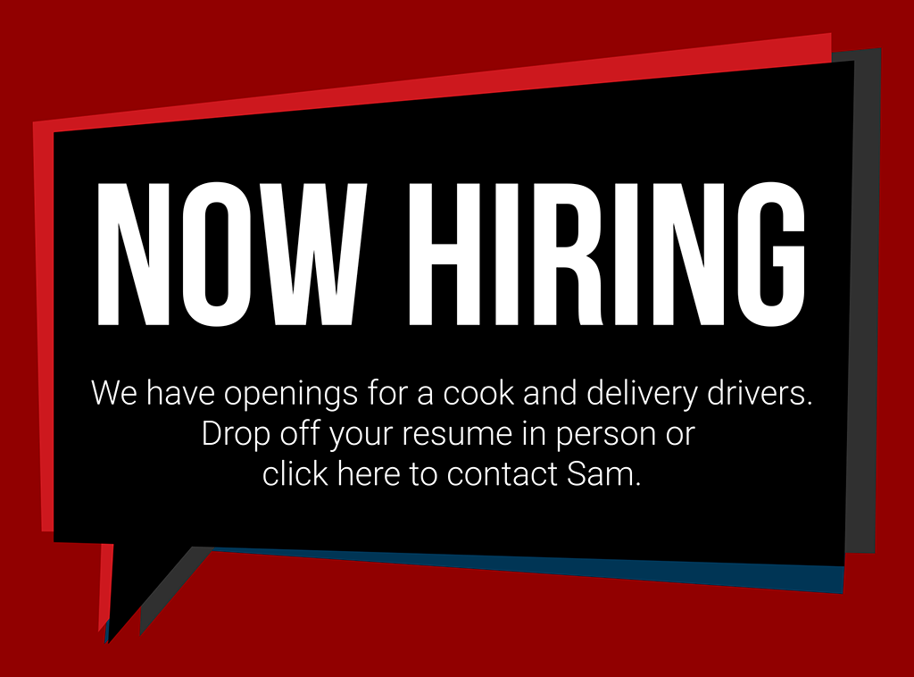 Sam's 2 for 1 Pizza & Pasta in Spruce Grove - Now Hiring Cook & Delivery Drivers - Click here to contact Sam